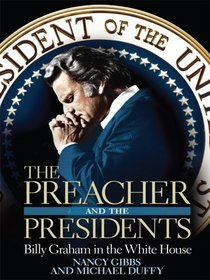 The Preacher and the Presidents: Billy Graham in the White House (Thorndike Press Large Print Nonfiction Series)