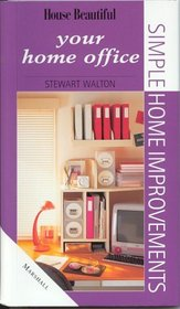 Your Home Office (Simple home improvement)