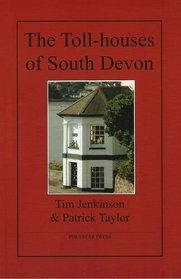 The Toll-houses of South Devon