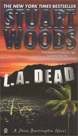 L.A. Dead (Stone Barrington, Bk 6)