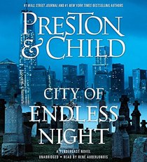 City of Endless Night: Library Edition (Pendergast Novels)