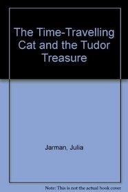 The Time Travelling Cat & the Tudor Treasure