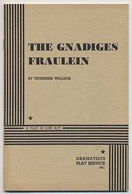 The Gnadiges Fraulein