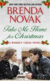 Take Me Home for Christmas (Whiskey Creek)