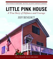 Little Pink House: A True Story of Defiance and Courage (Audio CD) (Abridged)