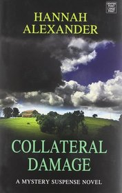 Collateral Damage (Large Print)