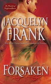Forsaken (World of Nightwalkers, Bk 3)