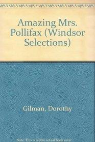 Amazing Mrs. Pollifax (Windsor Selections)