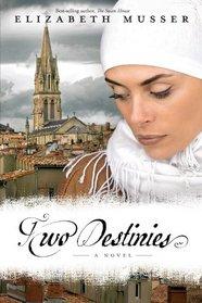 Two Destinies (Secrets of the Cross, Bk 3)