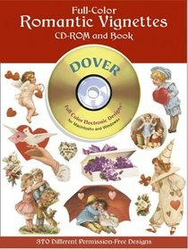 Full-Color Romantic Vignettes CD-ROM and Book (Dover Pictorial Archives)