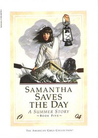 Samantha Saves the Day: A Summer Story (American Girls Collection, Bk 5)