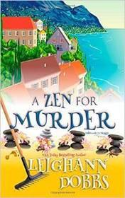 A Zen for Murder (Mooseamuck Island, Bk 1)