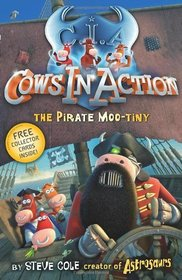 Cows In Action: The Pirate Mootiny