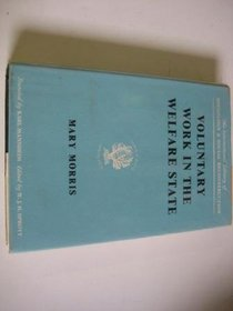 Voluntary Work in the Welfare State (International Library of Society)