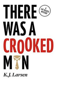 There Was a Crooked Man (Cat DeLuca, Bk 5)