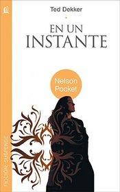 en un instante (Nelson Pocket: Ficcion; Suspense) (Spanish Edition)