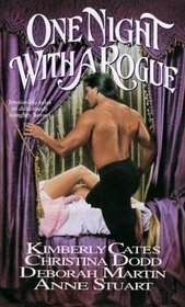 One Night With a Rogue: Such Wild Enchantment / The Lady and the Tiger / Too Wicked for Heaven / Dangerous Touch