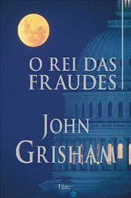 O Rei das Fraudes (The King of Torts) (Portugese Edition)
