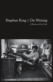 On Writing: A Memoir of the Craft (10th Anniversary Edition)