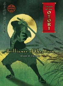 Brilliance of the Moon: Scars of Victory Episode 6 (Tales of the Otori)
