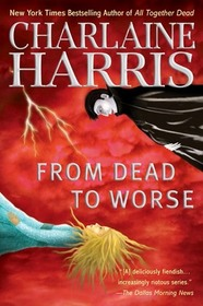 From Dead to Worse (Sookie Stackhouse, Bk 8)