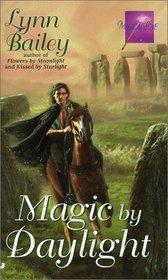 Magic by Daylight (Magical Love, Bk 3)