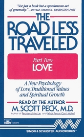 The Road Less Traveled: Part II, Love (Audio Book)