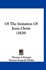 Of The Imitation Of Jesus Christ (1828)