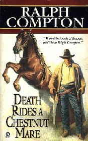 Death Rides A Chestnut Mare (Danny Duggin, Bk 1)