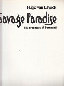Savage paradise: The predators of Serengeti