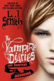 The Vampire Diaries: The Hunters: Moonsong