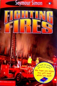 Fighting Fires (See More Readers)