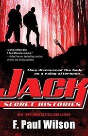 Jack: Secret Histories (Young Repairman Jack, Bk 1)