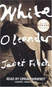 White Oleander (Audio Cassette) (Abridged)