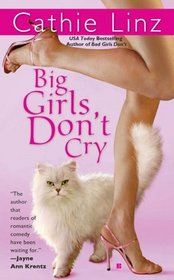 Big Girls Don't Cry (Girls Do or Don't, Bk 3)