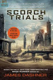 The Scorch Trials (Maze Runner, Bk 2) (Movie Tie-in Edition)