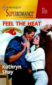 Feel the Heat (America's Bravest, Bk 1) (Harlequin Superromance, No 871)