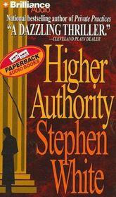Higher Authority (Dr. Alan Gregory, Bk 3) (Audio Cassette) (Abridged)