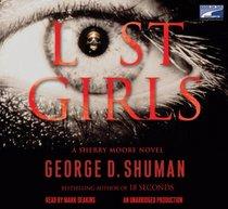 Lost Girls (Sherry Moore, Bk 3) (Audio CD) (Unabridged)