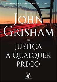 Justica a Qualquer Preco (Em Portugues do Brasil)