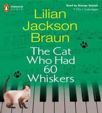 The Cat Who Had 60 Whiskers (Cat Who...Bk 29) (Audio CD) (Unabridged)