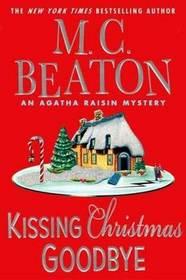 Kissing Christmas Goodbye (Agatha Raisin, Bk 18)