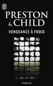 Vengeance a froid (Cold Vengeance) (Pendergast, Bk 11) (French Edition)