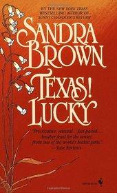 Texas! Lucky (Texas! Trilogy, Bk 1)
