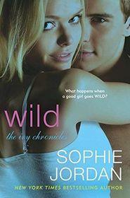 Wild (Ivy Chronicles, Bk 3)