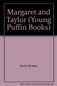 Margaret and Taylor (Young Puffin Books)