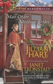Mail-Order Mistletoe Brides: Christmas Hearts / Mistletoe Kiss in Dry Creek (Love Inspired Historical, No 212)