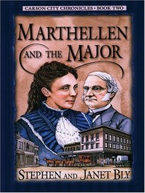 Marthellen and the Major (Carson City Chronicles, Bk 2) (Large Print)