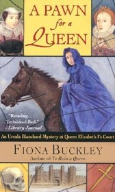 A Pawn for a Queen (Ursula Blanchard, Bk 6)