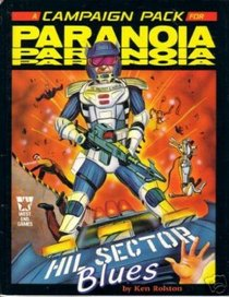 Paranoia Campaign Pack - Hill Sector Blues (Paranoia)
